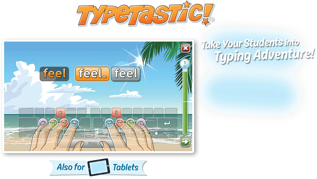 TypeTastic! - Take Your Student into Typing Adventure!